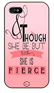 JIUBIE iPhone 5C Though she be but little she is fierce - Black plastic case / Inspirational and motivational life quotes / SURELOCK AUTHENTIC
