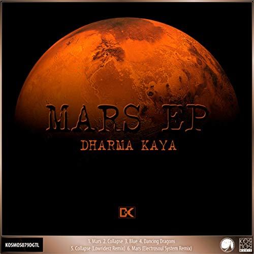 Top 7 dharma kaya mars ep for 2019