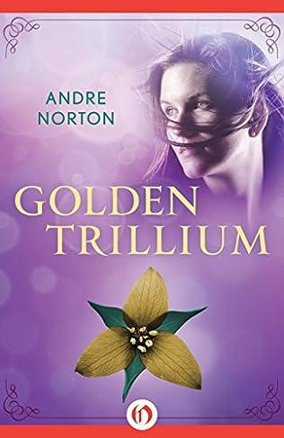 book cover of Golden Trillium