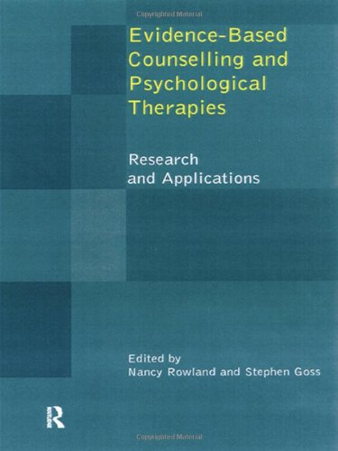 Evidence Based Counselling and Psychological Therapies: Research and Applications