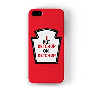 I put Ketchup Full Wrap High Quality 3D Printed Case, Snap-On Protective Hard Back Cover for Apple® iPhone 5 / 5s by Chargrilled