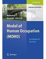 Model of Human Occupation (MOHO): Grundlagen für die Praxis: 51