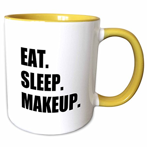 Amazon.com: 3dRose mug_180421_4 Eat Sleep Makeup Make Up Artist Cosmetics  Passion Black Text Gifts Two Tone Black Mug, 11 oz, Black/White: Kitchen &  Dining