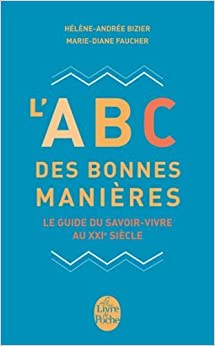 Book L'abc DES Bonnes Manieres (French Edition) by Helene-Andre Bizier (2013-01-16)
