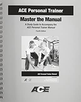ace personal trainer master the manual a study guide to accompany rh amazon com Ace Personal Trainer Manual 5th ace personal trainer manual audiobook