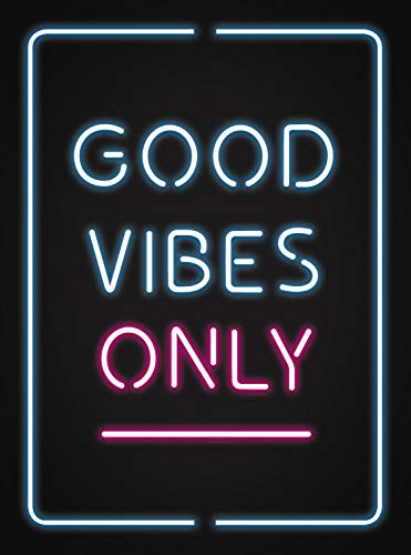 Good Vibes Only Quotes And Statements To Help You Radiate