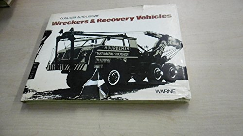 Wreckers and Recovery Vehicles (Olyslager Auto Library)