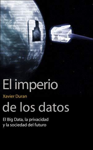 EL IMPERIO DE LOS DATOS (SIN FRONTERAS)