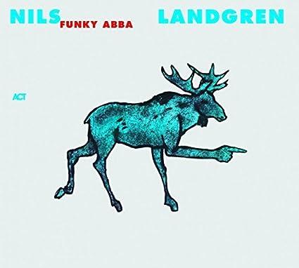 Funky Abba by Nils Landgren (2004-03-29)