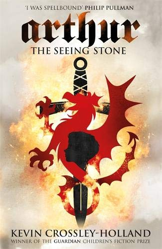 The Seeing Stone (Arthur Trilogy (Paperback)) (Red Guardian Fantasy Sword)