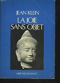 La joie sans objet par Jean Klein