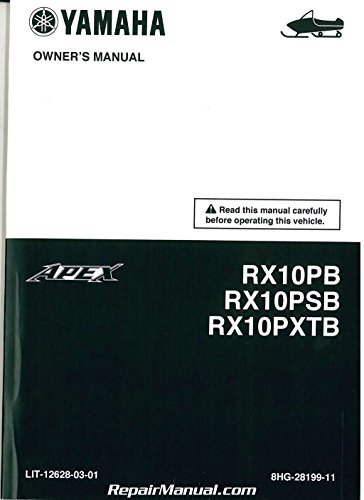 LIT-12628-03-01 2012 Yamaha Apex RX10P Snowmobile Owners Manual