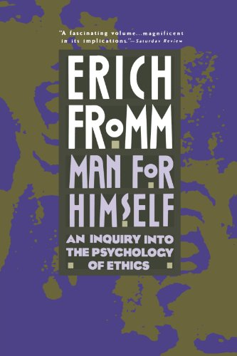 Man for Himself: An Inquiry Into the Psychology of Ethics [Erich Fromm] (Tapa Blanda)