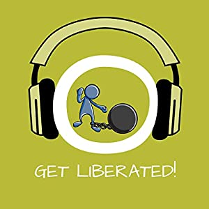 Get Liberated! Overcoming mental blocks by Hypnosis Audiobook