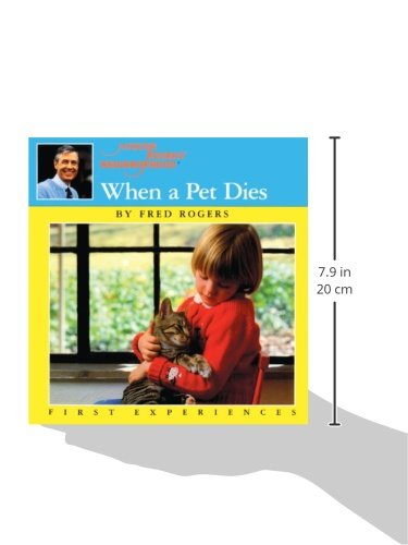 When A Pet Dies (Turtleback School & Library Binding Edition) (Mister Rogers' Neighborhood First Experiences)