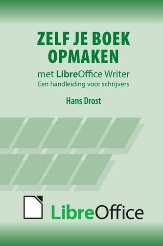 Download Zelf je boek opmaken met LibreOffice Writer (Dutch Edition) ebook