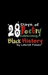 28 Days of Poetry Celebrating Black History: Volume 1