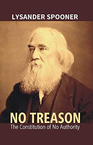No Treason : The Constitution of No Authority PDF