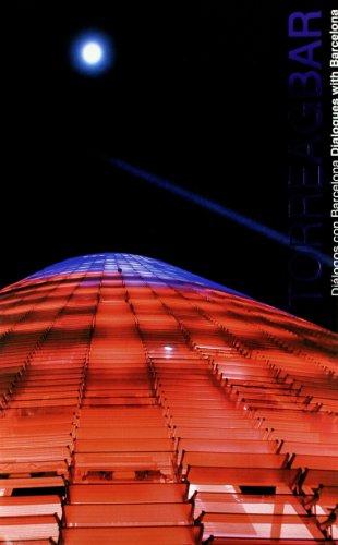 Descargar Libro Torre Agbar. Diálogos Con Barcelona. Dialogues With Barcelona Aa. Vv.