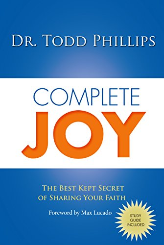 Complete Joy: The Best Kept Secret of Sharing Your Faith (English Edition)