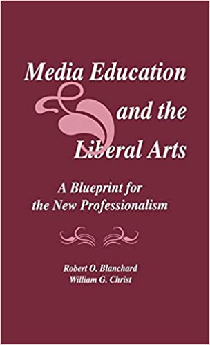 Media education and the liberal arts a blueprint for the new media education and the liberal arts a blueprint for the new professionalism routledge communication series 9780805804881 communication books amazon malvernweather Gallery