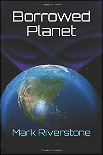 Borrowed Planet (Grey Earth Trilogy)