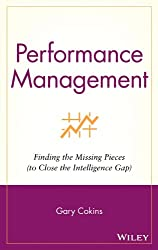 Performance Management: Finding the Missing Pieces (to Close the Intelligence Gap) (SAS Institute Inc.)