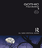 Gothic (The New Critical Idiom)