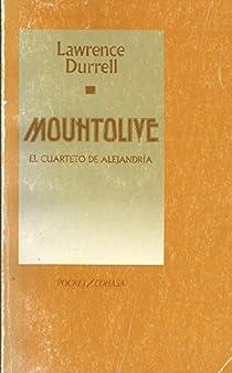 Mountolive: El Cuarteto de Alejandría III par Durrell