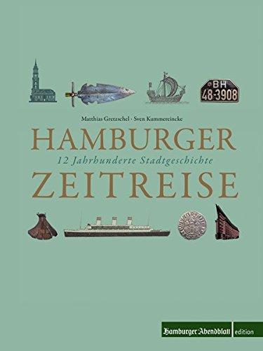 Hamburger Zeitreise: 12 Jahrhunderte Stadtgeschichte