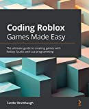 Coding Roblox Games Made Easy: The ultimate guide