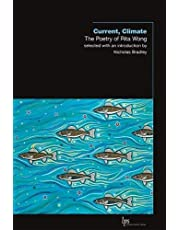 Current, Climate: The Poetry of Rita Wong