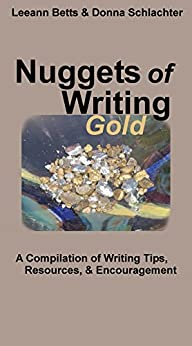 Nuggets of Writing Gold by [Schlachter, Donna, Betts, Leeann]