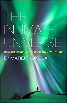 The Intimate Universe: How the stars are closer than you think