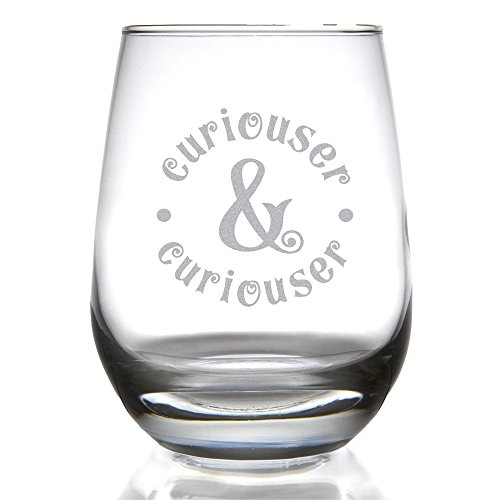 Curiouser   Curiouser Alice In Wonderland Inspired 15 Ounce Stemless Wine Glass