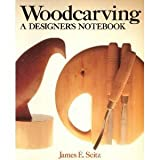 img - for Woodcarving: A Designer's Notebook by James E. Seitz (1990-06-14) book / textbook / text book