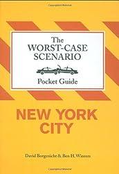 The Worst-Case Scenario Pocket Guide: New York City (Worst-Case Scenario Pocket Guides)