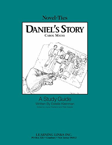 Daniel's Story: Novel-Ties Study Guide