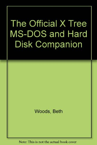 Hardware Computer Cd / Dvd - The Official Xtree, MS-DOS & Hard Disk Companion