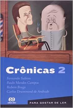 Crônicas 2: Carlos Drummond de Andrade, Fernando Sabino