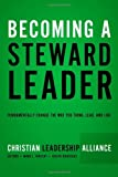 download ebook becoming a steward leader: fundamentally change the way you think, lead, and live [paperback] [2012] (author) mark l. vincent, joseph krivickas pdf epub