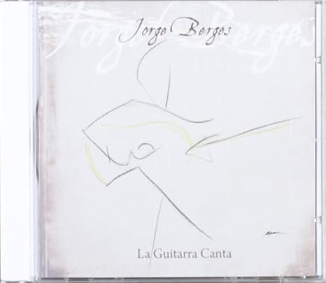 La Guitarra Canta: Jorge Berges: Amazon.es: Música