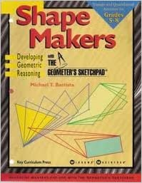 Book Shape Makers: Developing Geometric Reasoning With the Geometer's Sketchpad