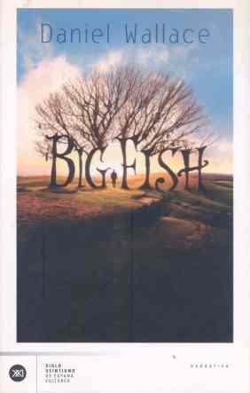 Big fish (La creación literaria)