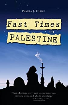 Fast Times in Palestine (English Edition) por [Olson, Pamela]