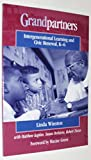 img - for Grandpartners: Intergenerational Learning and Civic Renewal, K-6 book / textbook / text book