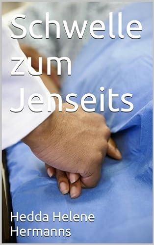 Schwelle zum Jenseits (German Edition)