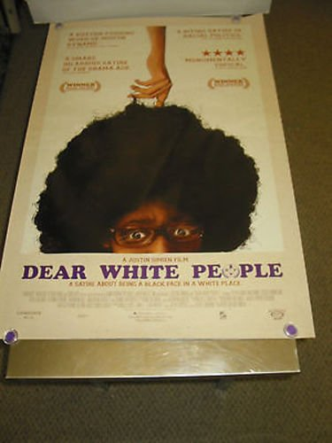 Dear White People Orig  U S  One Sheet Movie Poster  Justin Simien  Ds