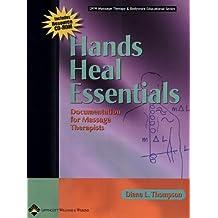 Hands Heal Essentials: Documentation for Massage Therapists