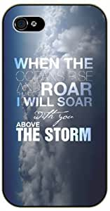 When the oceans rise and thunders roar I will soar above the storm - Clouds - Bible verse iPhone 4 / 4s black plastic case / Christian Verses